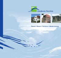 Planen - Bauen - Sanieren - Modernisieren im Landkreis Parchim