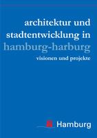 Architektur und Stadtentwicklung in Hamburg-Harburg - Visionen und Projekte
