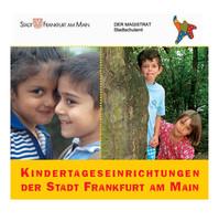Kindertageseinrichtungen der Stadt Frankfurt am Main
