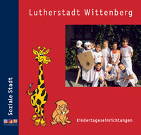 Kindertageseinrichtungen der Lutherstadt Wittenberg