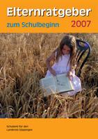 Elternratgeber zum Schulbeginn 2007