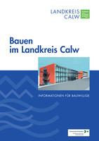 Bauen im Landkreis Calw - Informationen für Bauwillige