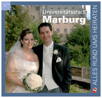 Alles rund ums Heiraten in der Universitätsstadt Marburg