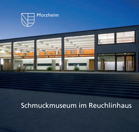 Sanierung Reuchlinhaus und Erweiterung Schmuckmuseum