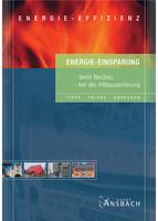 Energie-Einsparung beim Neubau und der Altbausanierung