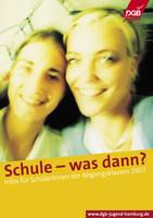 """DGB-Jugend Hamburg - """"Schule - was dann?"""""""