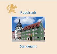 Rund um das Standesamt Rudolstadt