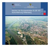 Neubau der Bundesstraßen B2/B187 - Südumfahrung Wittenberg