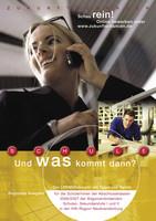 Schule und was kommt dann? - Berufswahl 2006/2007