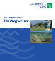 Der Landkreis Calw - Ein Wegweiser