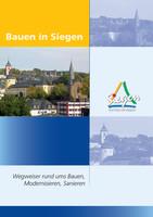Bauen in Siegen - Wegweiserrund ums Bauen, Modernisieren, Sanieren