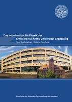 Das neue Institut für Physik der Ernst-Moritz-Arndt-Universität Greifswald