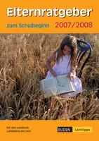 Ratgeber zum Schulbeginn 2007/2007