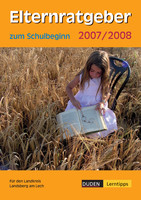 Ratgeber zum Schulbeginn 2007/2008