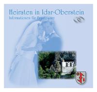 Heiraten in Idar-Oberstein - Informationen für Brautpaare