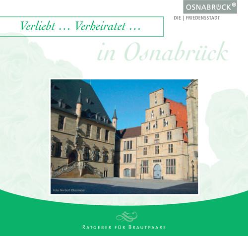 Verliebt ... Verheiratet ... in Osnabrück, Ratgeber für Brautpaare