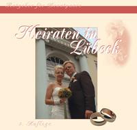 Heiraten in Lübeck - Ratgeber für Brautpaare