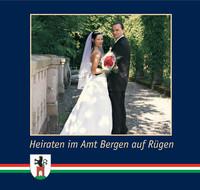 Heiraten im Amt Bergen auf Rügen