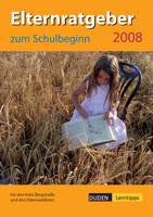 Elternratgber zum Schulbeginn 2007