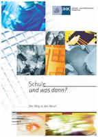 Schule und was dann? Berufswahl 2006/2007