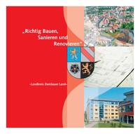 Richtig Bauen, Sanieren und Renovieren im Landkreis Zwickauer Land