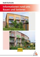 Informationen rund ums Bauen und Sanieren in Karlsruhe