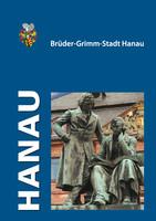 Imagebroschüre der Brüder-Grimm-Stadt Hanau