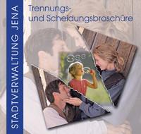 Trennungs- und Scheidungsbroschüre der Stadt Jena