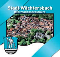 Bürger-Informationsbroschüre der Stadt Wächtersbach