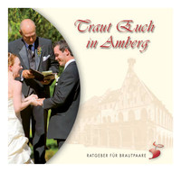 Traut Euch in Amberg - Ratgeber für Brautpaare
