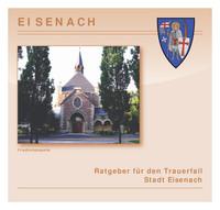 Ratgeber für den Trauerfall der Stadt Eisenach