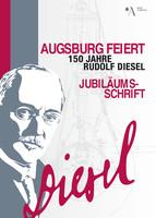 Augsburg feiert - 150 Jahre Rudolf Diesel