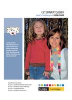 Elternratgeber zum Schulbeginn 2008/2009