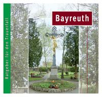 Ratgeber für den Trauerfall für Bayreuth