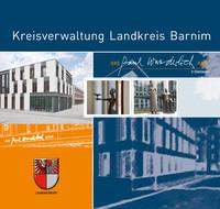 Informationsbroschüre der Kreisverwaltung Landkreis Barnim
