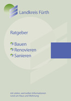 Ratgeber Bauen - Renovieren - Sanieren
