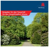 Ratgeber für den Trauerfall für den Hauptfriedhof Hamburg -Altona