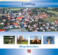 Die Bürgerinformationsbroschüre der Verwaltung Leiblfing