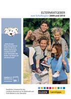 Elternratgeber zum Schulbeginn 2009 und 2010