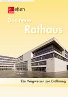Das neue Rathaus - Ein Wegweiser zur Eröffnung