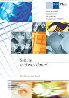 Schule und was dann? - Berufswahl 2009/2010