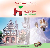 Heiraten in Hofheim am Taunus