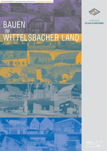 Bauen im Wittelsbacher Land - Aichach-Friedberg