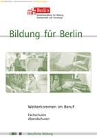 Bildung für Berlin / Fachschulen Abendschulen