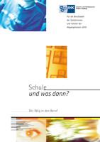Schule und was dann? - Berufswahl 2010
