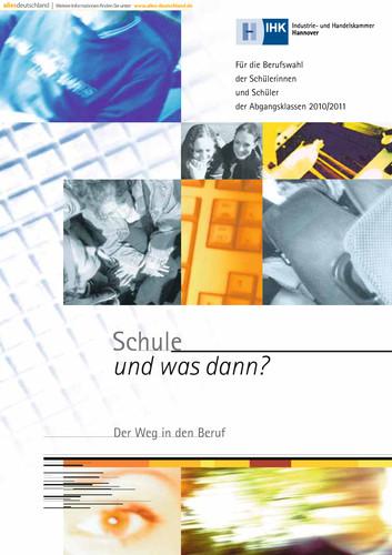 Schule und was dann / Berufswahl 2010/2011