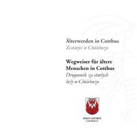 Älter werden in Cottbus - Wegweiser für ältere Menschen in Cottbus