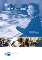 Schule und was dann / Abgangsklassen 2010/2011