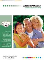 Elternratgeber zum Schulbeginn 2010