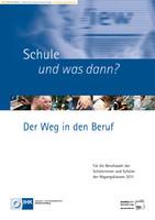 Schule und was dann? - Berufswahl 2011
